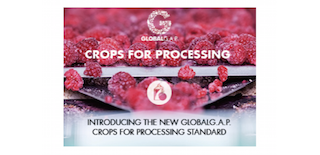GLOBALG.A.P.: A Partnership for Greater Sustainability  Introducing a New Certification Standard for Crops Used for Processing